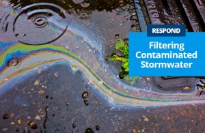 Respond by Filtering Contaminated Stormwater